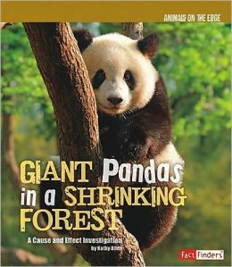 Giant Pandas in a Shrinking Forest: A Cause and Effect Investigation