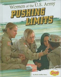 Women of the U. S. Army: Pushing Limits