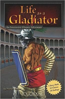 Life as a Gladiator: An Interactive History Adventure