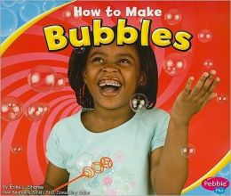 How to Make Bubbles