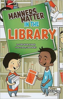 Manners Matter in the Library