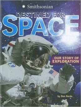 Destined for Space: Our Story of Exploration