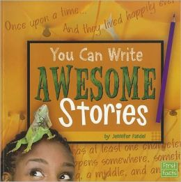 You Can Write Awesome Stories