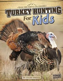 Turkey Hunting for Kids