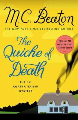 The Quiche of Death (Agatha Raisin Series #1)