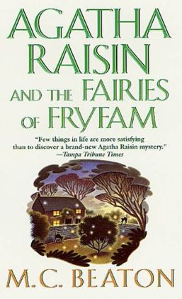 Agatha Raisin and the Fairies of Fryfam (Agatha Raisin Series #10)