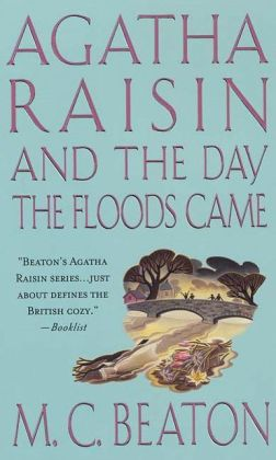 Agatha Raisin and the Day the Floods Came (Agatha Raisin Series #12)