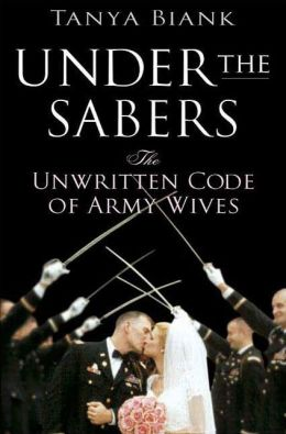 Under the Sabers: The Unwritten Code of Army Wives