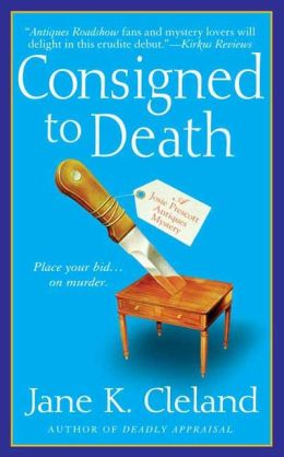 Consigned to Death (Josie Prescott Antiques Mystery Series #1)