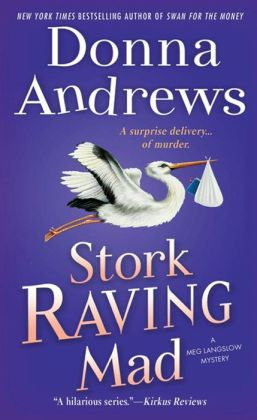 Stork Raving Mad (Meg Langslow Series #12)