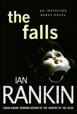 The Falls (Inspector John Rebus Series #12)