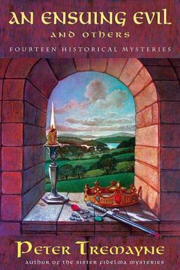 An Ensuing Evil and Others: Fourteen Historical Mysteries
