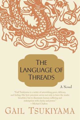 The Language of Threads: A Novel