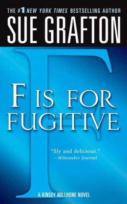 F Is for Fugitive (Kinsey Millhone Series #6)