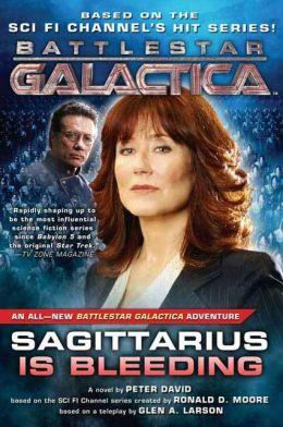 Sagittarius Is Bleeding (Battlestar Galactica Series)