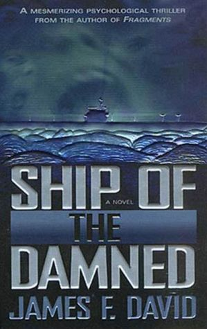 Ship of the Damned: A Novel
