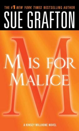 M Is for Malice (Kinsey Millhone Series #13)