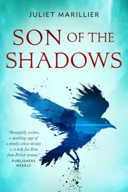 Son of the Shadows (Sevenwaters Series #2)