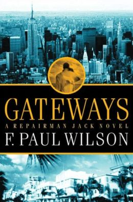 Gateways (Repairman Jack Series #7)