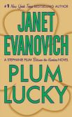 Book Cover Image. Title: Plum Lucky (Stephanie Plum Series), Author: Janet Evanovich