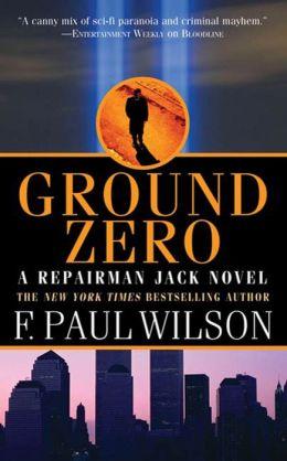 Ground Zero (Repairman Jack Series #13)