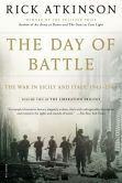 Book Cover Image. Title: The Day of Battle:  The War in Sicily and Italy, 1943-1944, Author: Rick Atkinson