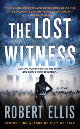 The Lost Witness (Lena Gamble Series #2)