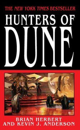 Hunters of Dune (Dune 7 Series #1)