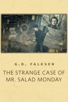 The Strange Case of Mr. Salad Monday