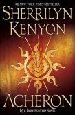 Book Cover Image. Title: Acheron (Dark-Hunter Series #11), Author: Sherrilyn Kenyon