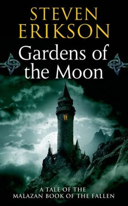 Gardens of the Moon (Malazan Book of the Fallen Series #1)