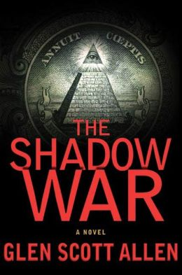 The Shadow War: A Novel