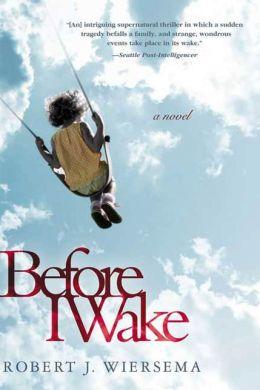 Before I Wake: A Novel