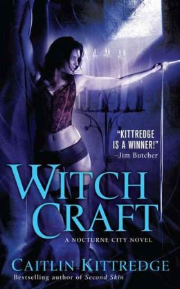 Witch Craft (Nocturne City Series #4)