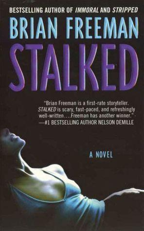 Stalked: A Novel