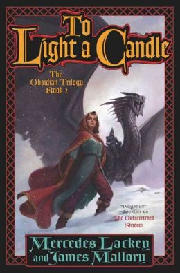 To Light A Candle (Obsidian Trilogy #2)