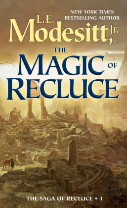The Magic of Recluce (Recluce Series #1)
