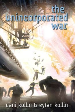 The Unincorporated War (Unincorporated Series #2)