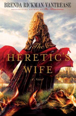 The Heretic's Wife: A Novel