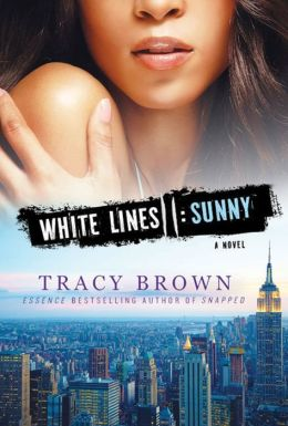 White Lines II: Sunny: A White Lines Novel