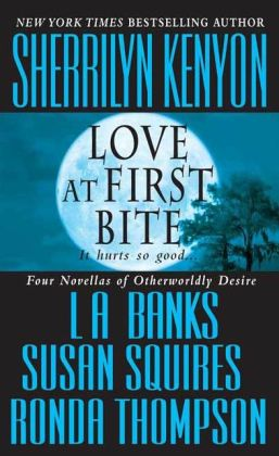Love at First Bite: Four Novellas of Otherworldly Desire