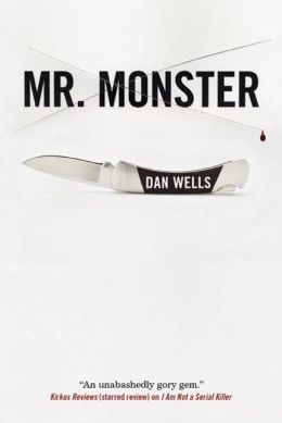 Mr. Monster (John Cleaver Series #2)