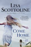 Book Cover Image. Title: Come Home, Author: Lisa Scottoline