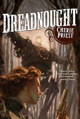 Dreadnought (Clockwork Century Series #3)