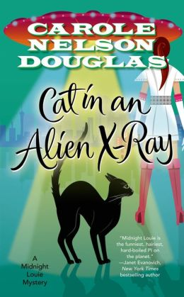 Cat in an Alien X-Ray (Midnight Louie Series #25)