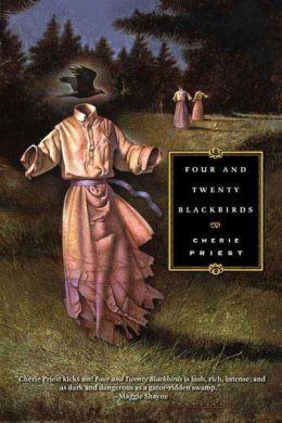 Four and Twenty Blackbirds (Eden Moore Series #1)