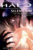 Book Cover Image. Title: Halo:  Silentium: The Forerunner Saga #3, Author: Greg Bear