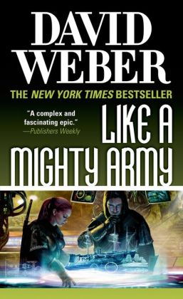 Like a Mighty Army (Safehold Series #7)