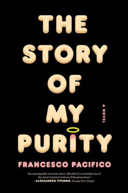 The Story of My Purity: A Novel