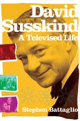 David Susskind: A Televised Life